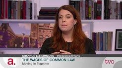 The Wages of Common Law