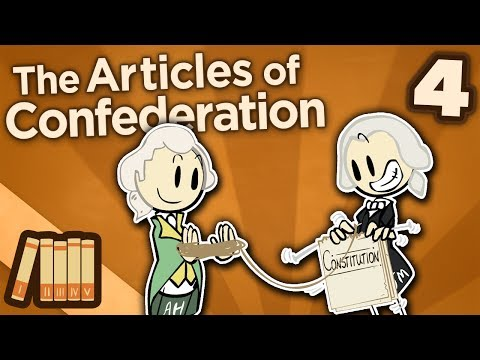 The Articles of Confederation - IV: Constitutional Convention - Extra History
