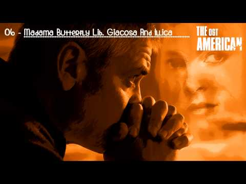 06 [OST] The American - Madama Butterfly Lib. Giacosa And Illica
