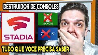 STADIA: O FIM PARA SEUS CONSOLES XBOX ONE X, PS4 PRO E PC 😮😮😮