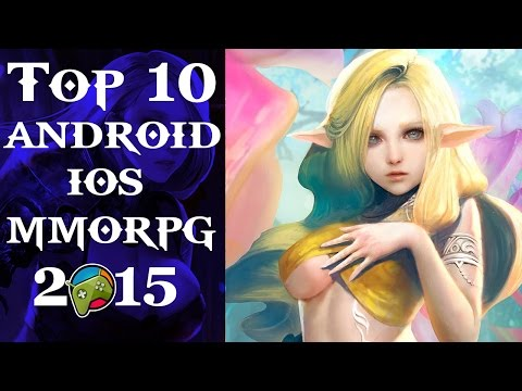 Top 10 Best Android - IOS MMORPGs 2015 HD