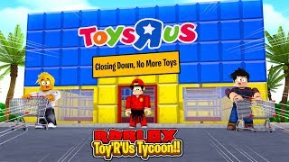 ROBLOX - THE TOY'R'US TYCOON, BUT IT'S CLOSING DOWN???