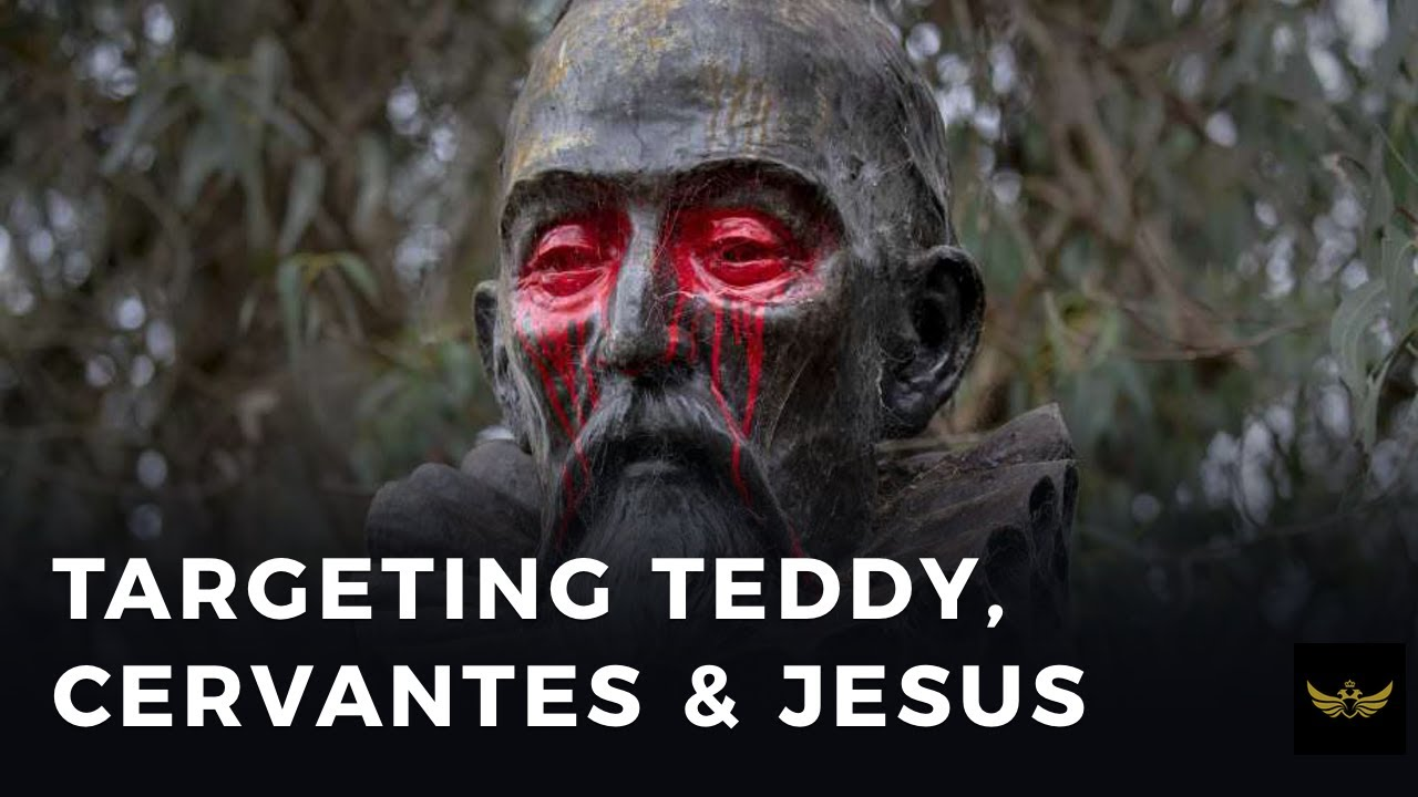 WOKE CULT targets Teddy, Cervantes & Jesus (Before the video)