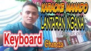 Download Video KARAOKE MANADO LANTARAN NGANA [VERSI QEYBOARD] MP3 3GP MP4