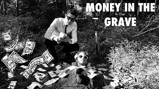 Money In The Grave - PARODY VIDEO