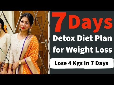7 Days Detox and Cleanse Diet Plan for Weight Loss | How to Lose Weight Fast 4 Kgs In 7 Days thumbnail
