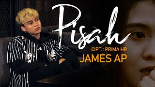 James AP - PISAH (Official Music Video)