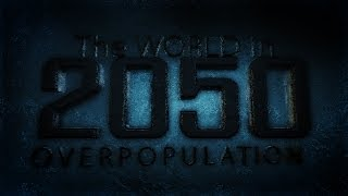 the-world-in-2050-overpopulation