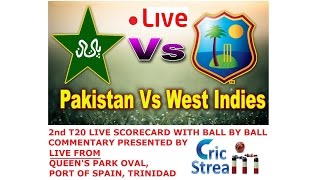 vuclip LIVE: PAKISTAN VS WEST INDIES 2ND T20 SCORECARD STREAMING WITH BALL BY BALL COMMENTARY