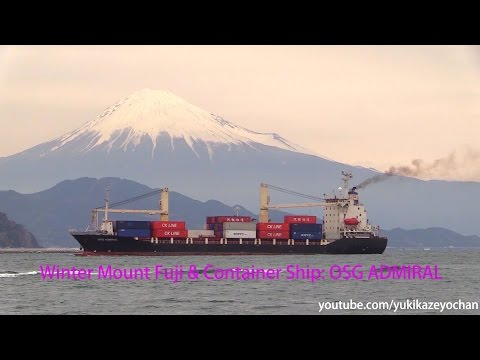 Winter Mount Fuji & Container Ship: OSG ADMIRAL (Adani Shipping China)