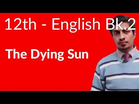 12th Class English Book II Chapter 1 The Dying Sun