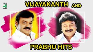 Vijayakanth & Prabhu Super Hit Audio Jukebox