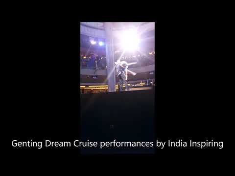 Genting Dream Cruise Singapore  Performances recorded  by India Inspiring