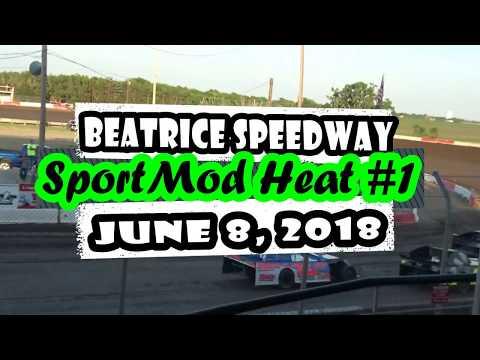 06/08/2018 Beatrice Speedway SportMod Heat #1