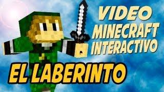 EL LABERINTO - Video Minecraft Interactivo (Solo en PC)