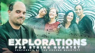 "Bernhard P. Eder -  ""Explorations"" for string quartet (2017) [Koehne Quartett]"