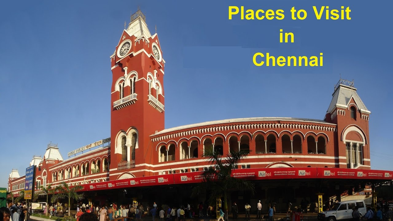 Top 10 places to visit in chennai best places to visit for Top ten places to vacation