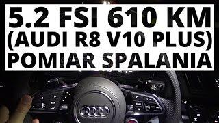 Audi R8 Coupe 5.2 Fsi V10 Plus 610 Km (At) - Pomiar Spalania