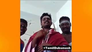 Best dubsmash of tamil