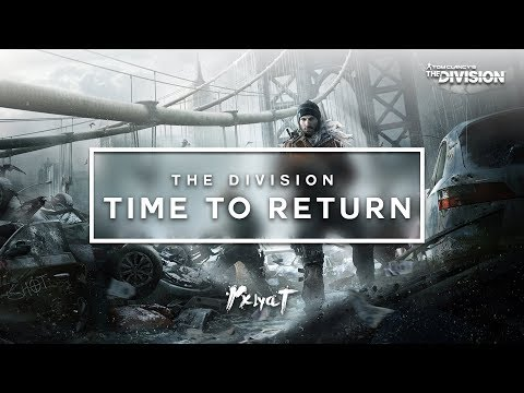 The Division: Time To Return (Or pick it up!) // Update 1.8!
