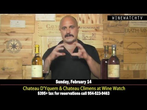 Chateau D'Yquem and Chateau Climens Tasting at Wine Watch Sunday February 14th - click image for video