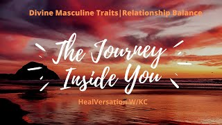 Divine Masculine Traits | Relationship Balance