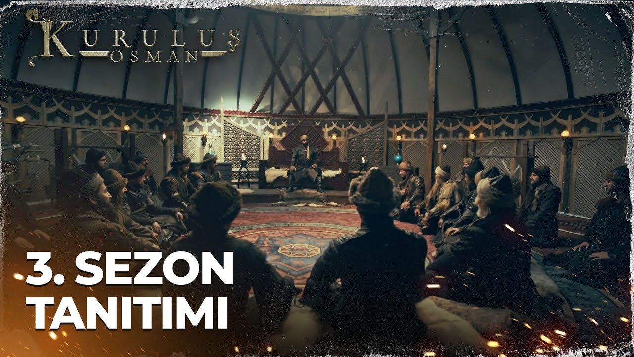 Download Kuruluş Osman 3.Sezon Fragmanı