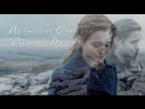 Hermione Granger // Princess Don't Cry