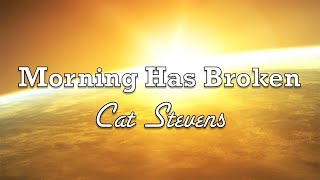 Morning Has Broken - Cat Stevens - with Lyrics