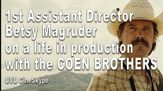 Gambar cover 1st Assistant Director Betsy Magruder on a Life in Production with the Coen Brothers - UVU CineSkype