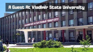 A Guest At Vladimir State University, Faculty Of Foreign Languages