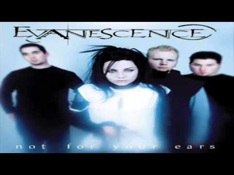 Evanescence - Not For Your Ears - Full Album