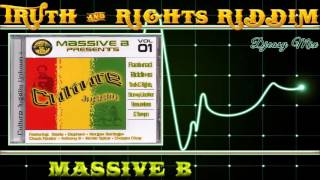 Truth And Rights Riddim 2005 [Massive B]  Mix By Djeasy