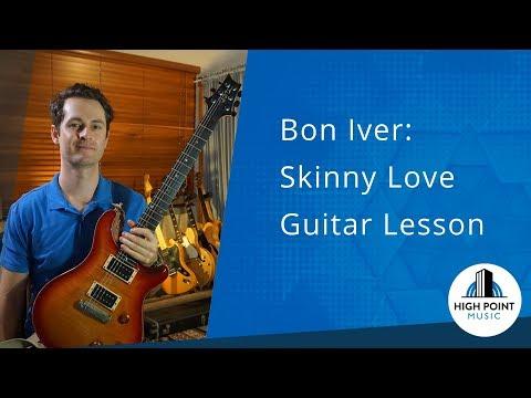 Bon Iver: Skinny Love (Guitar Lesson)