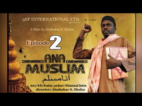 Download ANA MUSLIM episode 2. ft. Ali Nuhu, Fati Toro, Tanimu Akawu, Abubakar S. Shehu