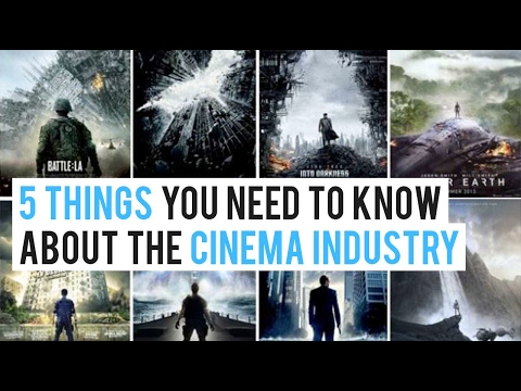 5 THINGS TO KNOW ABOUT THE CINEMA INDUSTRY