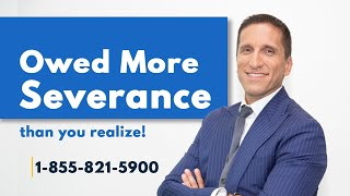 Owed More Severance Than You Realize - Employment Law Show: S3E8