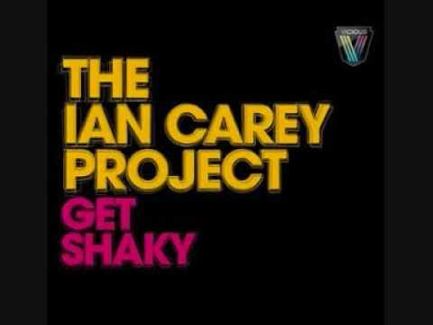 Ian Carey Project - Get Shaky   ( HQ ) ( Lyrics In Desciption )