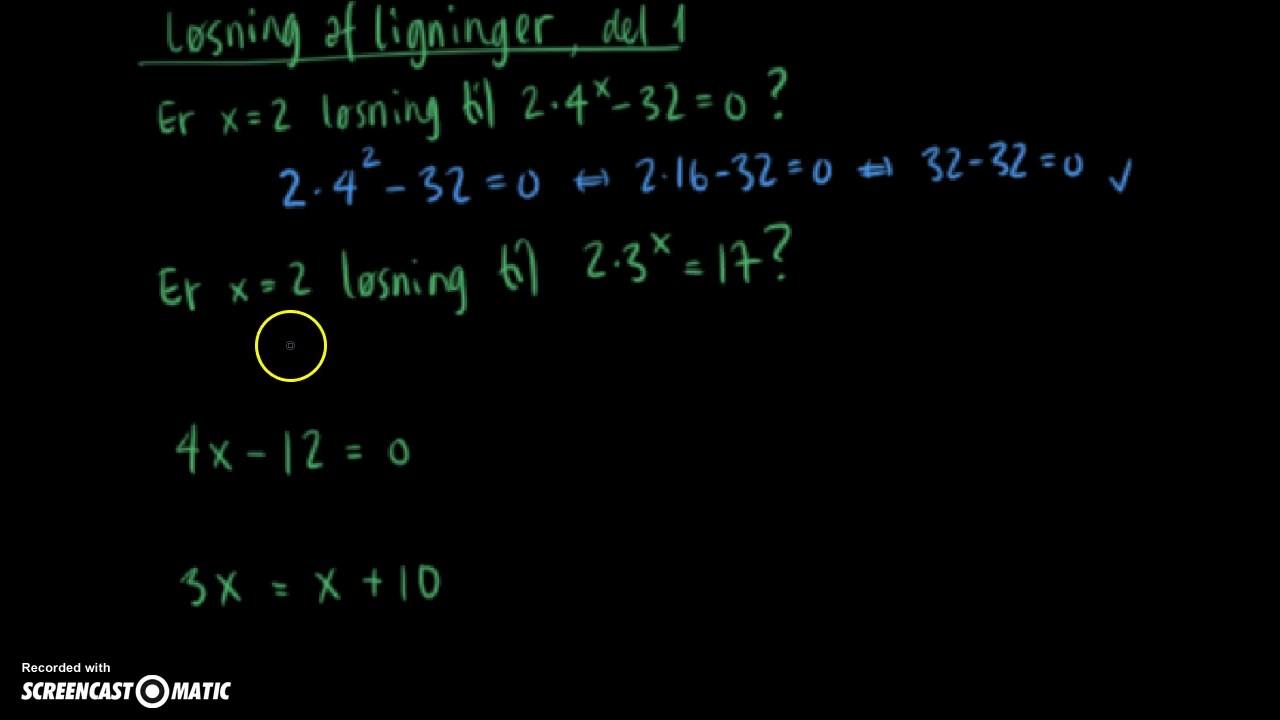Løsning af ligninger - del 1
