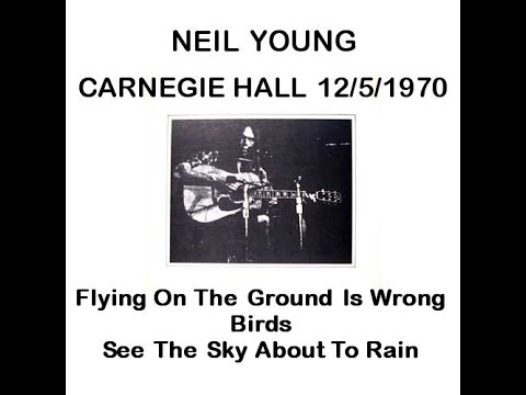 Neil Young @ Carnegie Hall 12/5/1970 - Three Songs on Piano