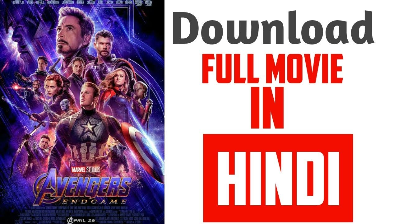 Download How To Download Avenger End Game Full Movie in Hindi with proof || Using Android And Full Hd Quality