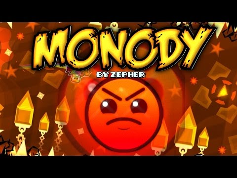 Geometry Dash [2.0] - Monody - by llZepherll