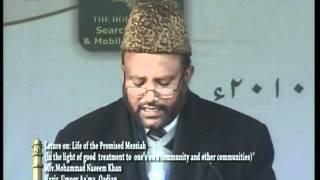 Life of Hadhrat Mirza Ghulam Ahmad Qadiani in the light of good treatment of community (Qadian 2010)