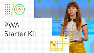 PWA starter kit: build fast, scalable, modern apps with Web Components (Google I/O '18)