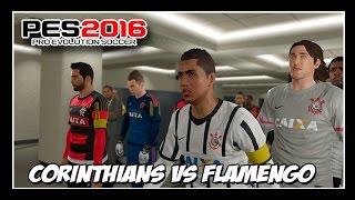 PES 2016: FLAMENGO VS CORINTHIANS -  Arena Corinthians - Narração Silvio Luiz