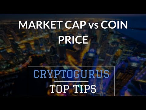 Crypto Market Cap vs Price | CryptoGurus Tip of the Day