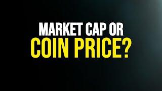 Crypto Market Cap vs Price | CryptoGurus Tip of the Day