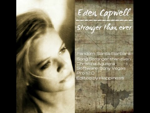 Eden Capwell - stronger than ever (Eden/Cruz/Victoria storyline)