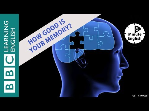 Improving your memory: 6 Minute English