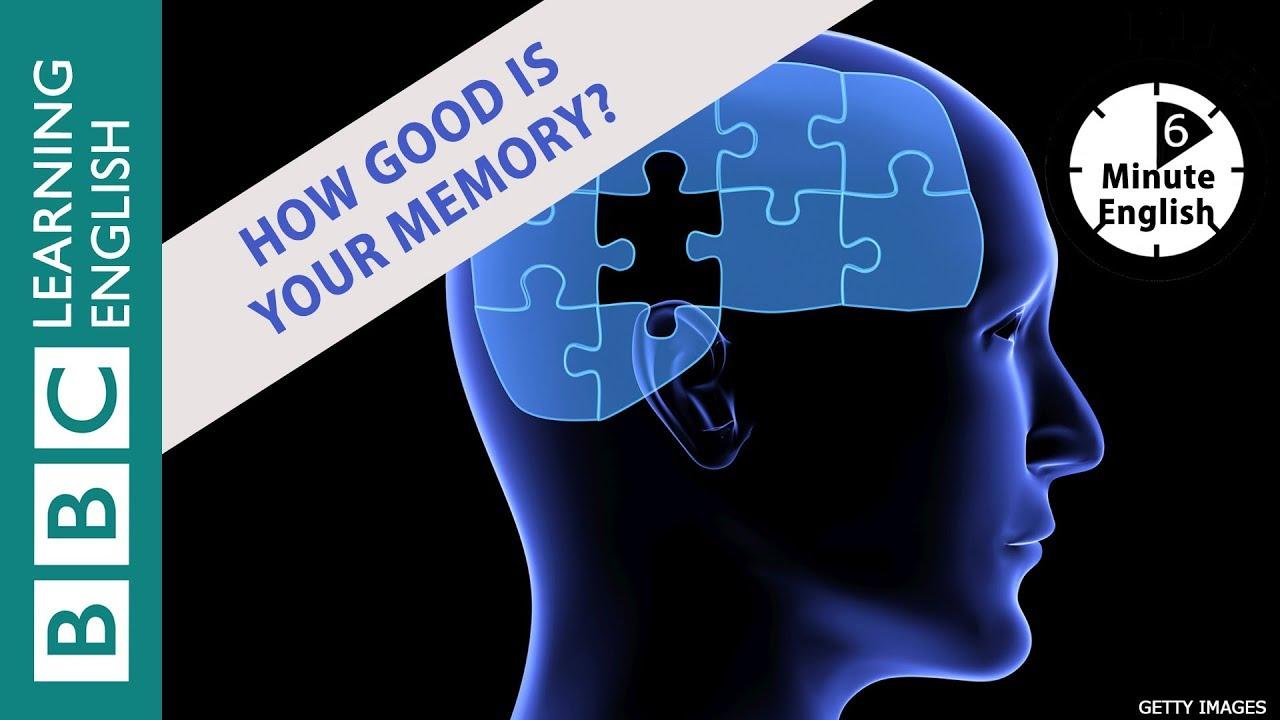 Improving your memory: 6 Minute English - Cải thiện trí nhớ của bạn: 6 phút tiếng Anh